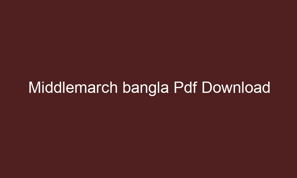 middlemarch bangla pdf download 3728
