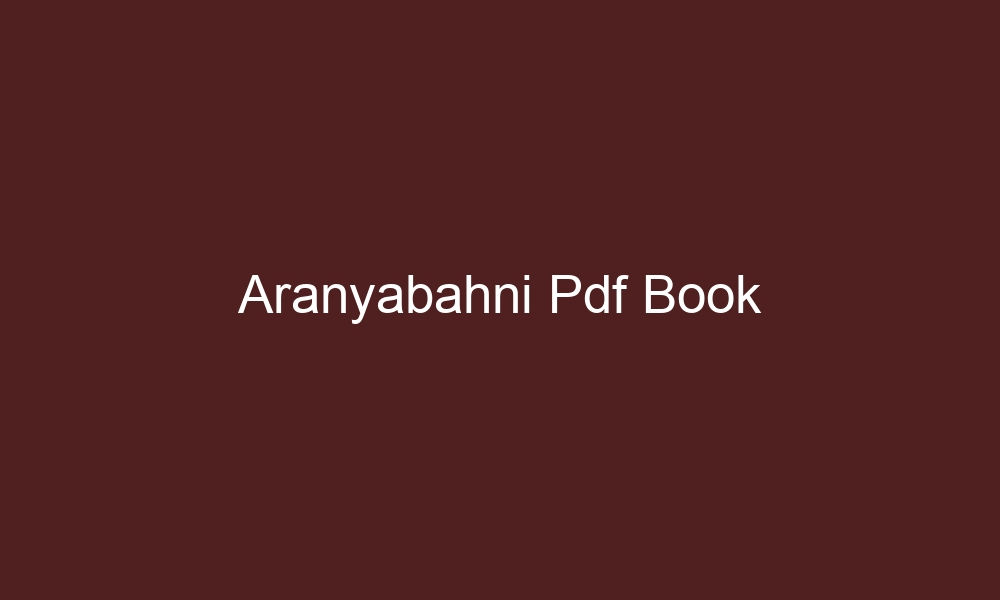 aranyabahni pdf book 4278 1